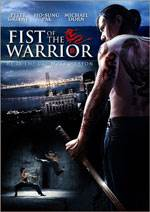 Fist of The Warrior Comes To Lionsgate DVD