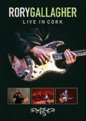 Eagle Rock Entertainment Bring Rory Gallagher and From the Basement To DVD This March