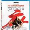 The Blind Swordsman: Zatoichi Swings It's Way Onto Blu-ray