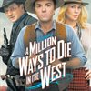 Win a Complimentary Pass to See an Advance Screening of Universal Pictures' A MILLION WAYS TO DIE IN THE WEST