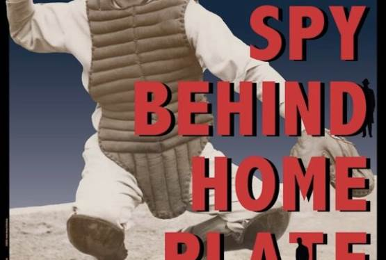 Mo Berg's Eclectic Life in Baseball and Epionage