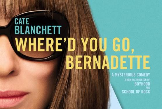 Free Passes to See United Artists Releasing's  WHERE'D YOU GO, BERNADETTE