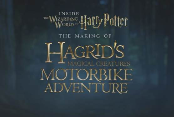 Take a Behind the Scenes Look at the Creation of Hagrid's Magical Creatures Motorbike Adventure