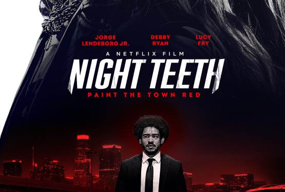 Lightning Round Contest To See Netflix's Night Teeth In Advance
