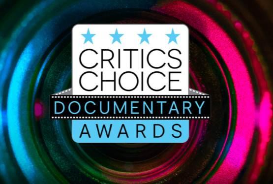 Sixth Annual Critics Choice Documentary Awards Announced