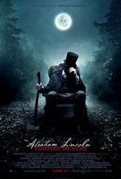 Abraham Lincoln: Vampire Hunter Theatrical Review