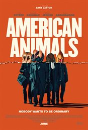 American Animals Theatrical Review