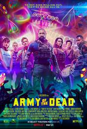 Army of The Dead Theatrical Review