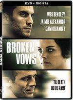 Broken Vows DVD Review