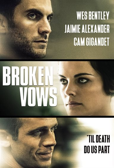Broken Vows © Lionsgate. All Rights Reserved.
