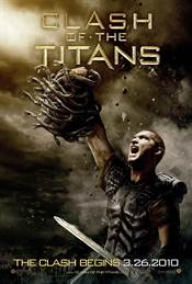 Clash of The Titans Theatrical Review