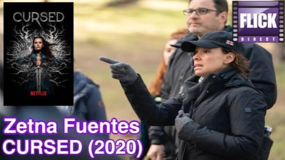 Interview with Netflix''s CURSED Director Zetna Fuentes!