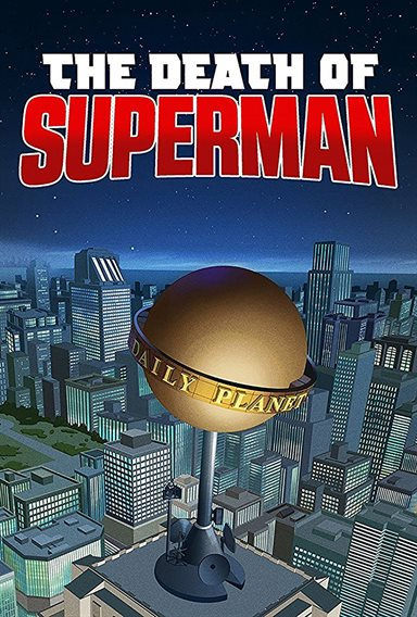 The Death of Superman © Warner Bros.. All Rights Reserved.