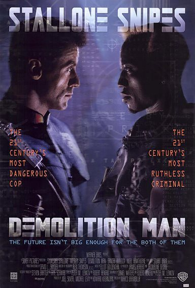 Demolition Man © Warner Bros.. All Rights Reserved.