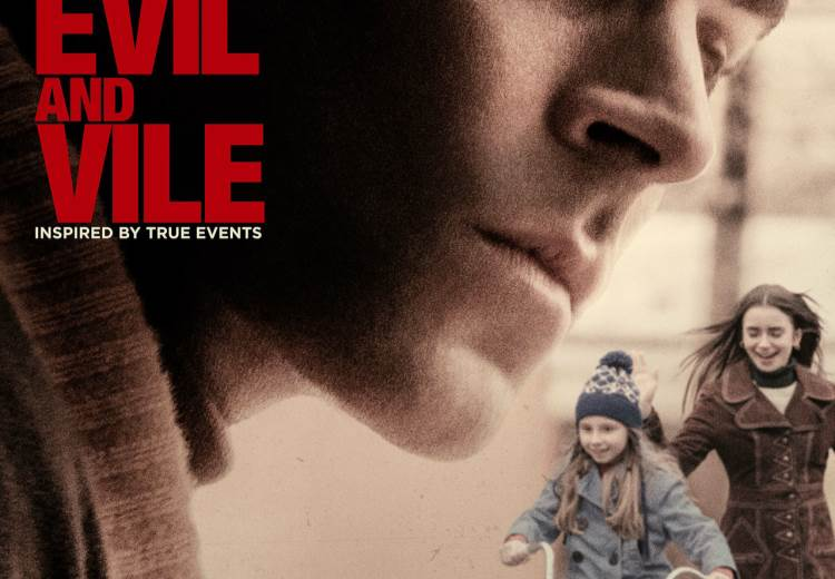 Movie Database Extremely Wicked, Shockingly Evil and Vile