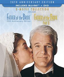Father of the Bride: 20th Anniversary Edition -Two Movie Collection Blu-ray Review