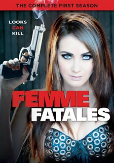 Femme Fatales: The Complete First Season DVD Review