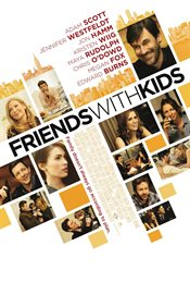 Friends With Kids Theatrical Review