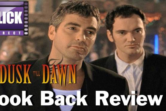 From Dusk Till Dawn (1996) 25th Anniversary Lookback Review