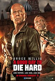 A Good Day to Die Hard Theatrical Review