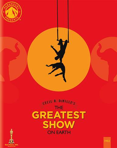 Paramount Presents: The Greatest Show on Earth Blu-ray Review