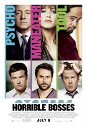 Horrible Bosses Theatrical Review