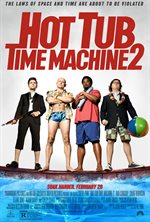 Hot Tub Time Machine 2 Theatrical Review