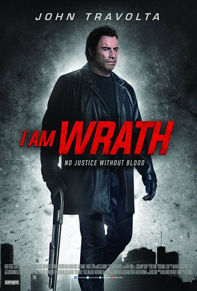 I Am Wrath © Lionsgate. All Rights Reserved.