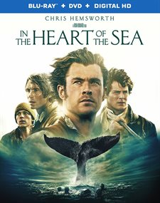 In The Heart of The Sea Blu-ray Review