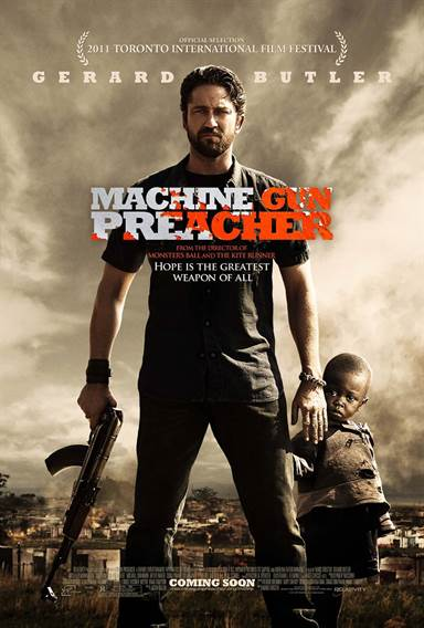 Machine Gun Preacher Theatrical Review