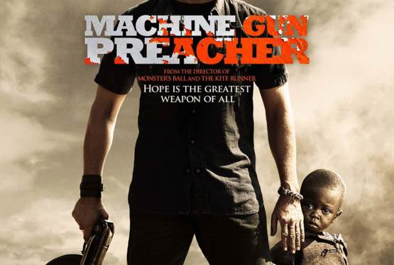 Movie Vault Machine Gun Preacher