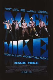 Magic Mike Theatrical Review