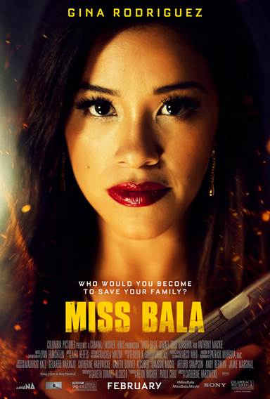 Miss Bala © Columbia Pictures. All Rights Reserved.