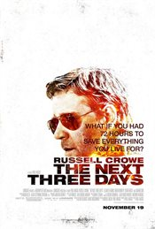 The Next Three Days Theatrical Review