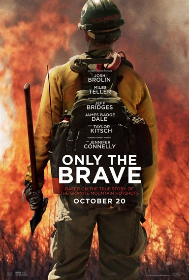 Only The Brave Theatrical Review