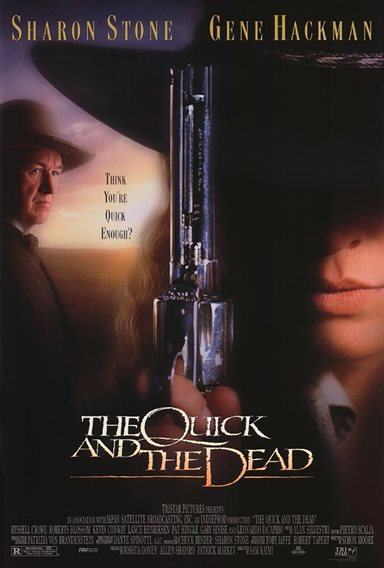 The Quick and the Dead © TriStar Pictures. All Rights Reserved.