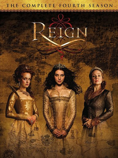 Reign: The Complete Fourth Season DVD Review