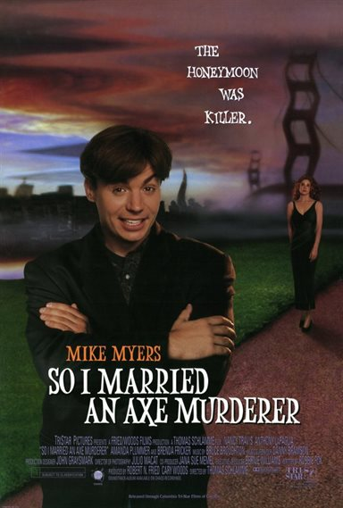 So I Married An Axe Murderer © TriStar Pictures. All Rights Reserved.