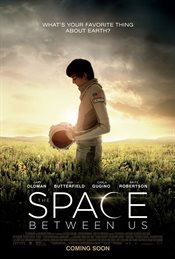 The Space Between Us Theatrical Review
