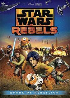Star Wars Rebels: Spark of Rebellion DVD Review