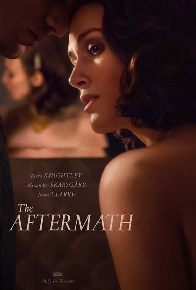 The Aftermath © Fox Searchlight Pictures. All Rights Reserved.