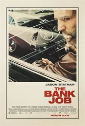 The Bank Job Theatrical Review