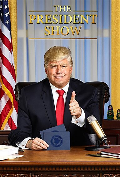 The President Show ©  3 Arts Entertainment. All Rights Reserved.