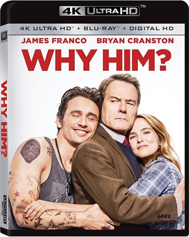 Why Him? 4K Ultra HD Review